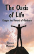 The Oasis of Life: Enjoying the Rewards of Obedience by Clarence Dalrymple