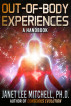 Out-of-Body Experiences: A Handbook by Janet Lee Mitchell