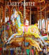 The Carousel: an allegory by Larry Porter