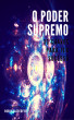 O Poder Supremo: 33 Chaves Para Ter Sucesso by Robin Sacredfire