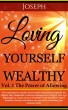 Love Notes For Your Soul-Loving Yourself Wealthy Vol. 1 The Power of Allowing by Joseph