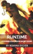 Runtime - A Chameleon Moon Short Story (#1) by RoAnna Sylver