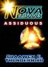 Nova Episodes: Assiduous by Shaawen E. Thunderbird