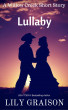 Lullaby - A Willow Creek Short Story by Lily Graison