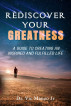 Rediscover Your Greatness by Dr. Vic Manzo, Jr