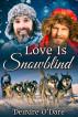 Love Is Snowblind by Deirdre O'Dare