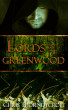 Lords of the Greenwood by Chris Thorndycroft