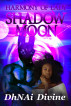 Harmony of Lady Shadow Moon by DhNAi Divine
