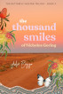 The Thousand Smiles of Nicholas Goring by Julie Bozza