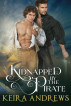 Kidnapped by the Pirate by Keira Andrews
