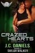 Crazed Hearts by J.C. Daniels