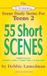 The Ultimate Scene Study Series for Teens 2 - 55 Short Scenes by Debbie Lamedman