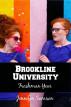 Brookline University: Freshman Year by Jennifer Samson