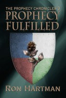 The Prophecy Chronicles: Prophecy Fulfilled