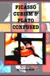 Picasso Cubism and Plato Confused by Yasmine Black