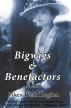 Bigwigs & Benefactors of the Pikes Peak Region by Heather Jordan