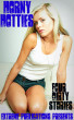 Horny Hotties - Four Dirty Stories by Extreme Publications