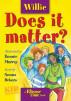 Willie: Does it matter? by Nonna Debora