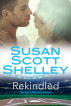 Rekindled by Susan Scott Shelley