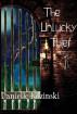 The Unlucky Thief by Danielle Kozinski
