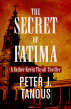 The Secret of Fatima: A Father Kevin Thrall Thriller by Peter J. Tanous
