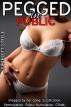 Pegged in Public by Scarlett Steele