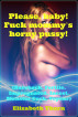 Please, baby! Fuck mommy's horny pussy!  (Bareback, Fertile, Impregnated, Incest, Monster Cock, Voyeur) by Elizabeth Thorn