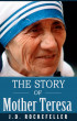 The Story of Mother Teresa by J.D. Rockefeller