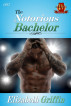 The Notorious Bachelor by Elizabeth Griffin