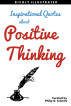 Inspirational Quotes about Positive Thinking. Wisdom Quotes Illustrated 3 by Philip Schmitz