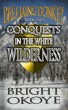 Conquests in the White Wilderness - Dreaming Donkey: Book Two by Bright Okoye