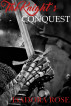 The Knight's Conquest by Isadora Rose