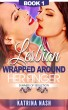 Lesbian: Wrapped Around Her Finger (Summer of Seduction, book 1) by Katrina Nash