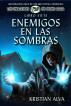 Enemigos en las Sombras: Libro Siete de Los Dragones de Durn Saga by Kristian Alva