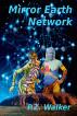 Mirror Earth Network by P.Z. Walker