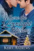 Where the Lovelight Gleams by Keira Andrews