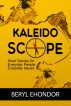 Kaleidoscope by Beryl Ehondor