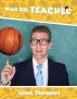 Wag The Teacher by Lynne Thompson
