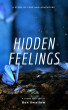Hidden Feelings: A Story of Love and Adventure by Ben Swallow