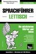Sprachführer Deutsch-Lettisch und Kompaktwörterbuch mit 1500 Wörtern by Andrey Taranov