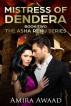 Mistress of Dendera by Amira Awaad
