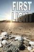 First Light by Paul David Robinson