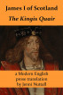 James I of Scotland: The Kingis Quair: A Modern English prose translation by Jenni Nuttall