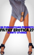 Filthy Erotica 27 - 4 Dirty Stories by BS Publications