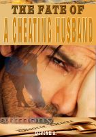 Divine A - The Fate of a Cheating Husband.
