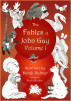 The Fables of John Gay, Volume One by Dodo Books