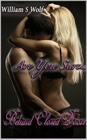 Are You Sure... (Behind Closed Doors Series, Book 2)