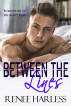 Between the Lines: A Best Friend's Brother Romance by Renee Harless