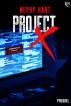 Project X Prequel by Cheryl Headford