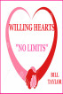 Willing Hearts - No Limits by Bill Taylor